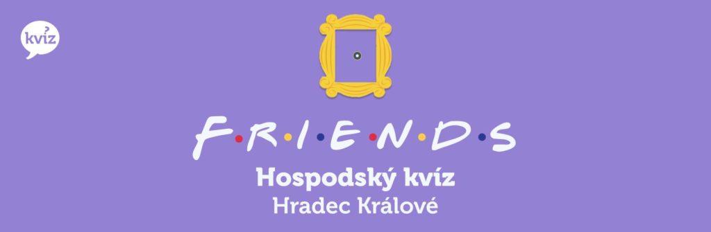 Hospodský kvíz / Přátelé / Hradec Králové