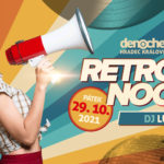 Retro Noche - Hity 70.-90. let l Pátek 29.10.