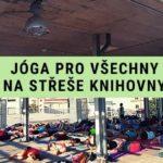 Jóga pro všechny na střeše knihovny